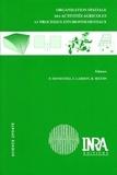 Pascal Monestiez et Sylvie Lardon - Organisation spatiale des activités agricoles et processus environnementaux.