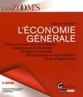 Pascal Monier - L'économie générale - Acteurs et marchés économiques, conjoncture économique, politique structurelle, mondialisation et régionalisation, crise et après-crise.