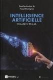 Pascal Montagnon - Intelligence artificielle - Demain est déjà là.