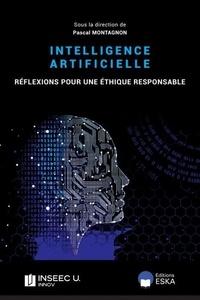 Pascal Montagnon - L'intelligence artificielle - Réflexion pour une éthique responsable.