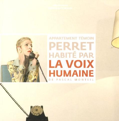 Pascal Monteil - Appartement témoin Perret habité par La voix humaine.