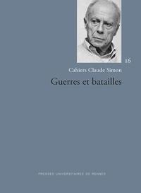 Pascal Mougin et Cécile Yapaudjian-Labat - Guerres et batailles.