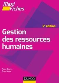 Pascal Moulette et Olivier Roques - Maxi Fiches de Gestion des ressources humaines - 2e édition.