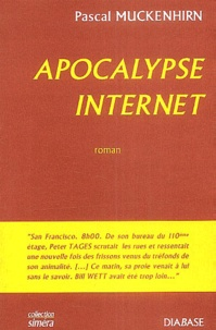 Pascal Muckenhirn - Apocalypse internet.