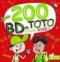Pascal Naud et Virgile Turier - 200 BD de Toto pour rire !.