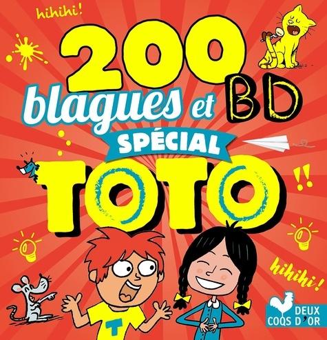 Pascal Naud et Virgile Turier - 200 blagues et BD spécial Toto.