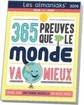 Pascal Naud - 365 preuves que le monde va mieux.