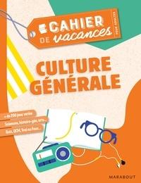 Pascal Naud - Cahier de vacances pour adultes Culture générale.
