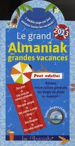 Pascal Naud - Le grand almaniak des grandes vacances.