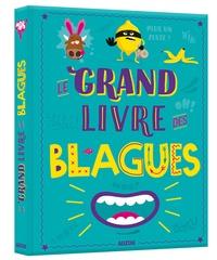 Pascal Naud et  Mon'ry - Le grand livre des blagues.