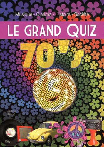 Pascal Naud - Le grand quiz 70's.