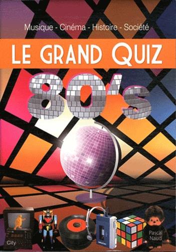 Pascal Naud - Le grand quiz 80's.