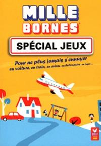 Pascal Naud et Emmanuelle Radiguer - Mille bornes - Spécial jeux.