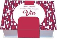 Pascal Naud - Minimaniak 365 jours pour les amoureux du vin.