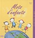 Pascal Naud - Mots d'enfants.