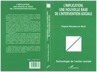 Pascal Nicolas-Le Strat - L'implication, une nouvelle base de l'intervention sociale.