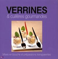 Pascal Nicolas - Verrines et cuillères gourmandes.