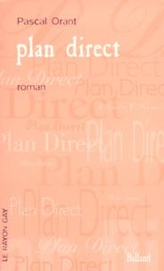 Pascal Orant - Plan direct.
