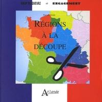 Pascal Orcier - Régions à la découpe.