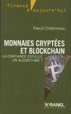 Pascal Ordonneau - Monnaies cryptées et Blockchain - La confiance est-elle un algorithme ?.