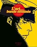 Pascal Ory et Laurent Martin - L'art de la bande dessinée.