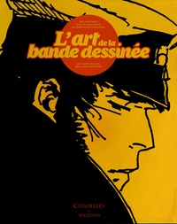 Pascal Ory et Laurent Martin - L'art de la bande-dessinée - Edition luxe.