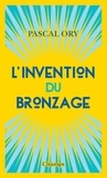 Pascal Ory - L'invention du bronzage.
