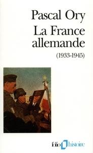 Deedr.fr LA FRANCE ALLEMANDE (1933-1945). Paroles françaises Image