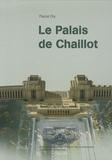 Pascal Ory - Le Palais de Chaillot. 1 DVD