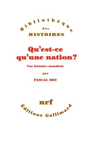 Qu'est-ce qu'une nation ?. Une histoire mondiale