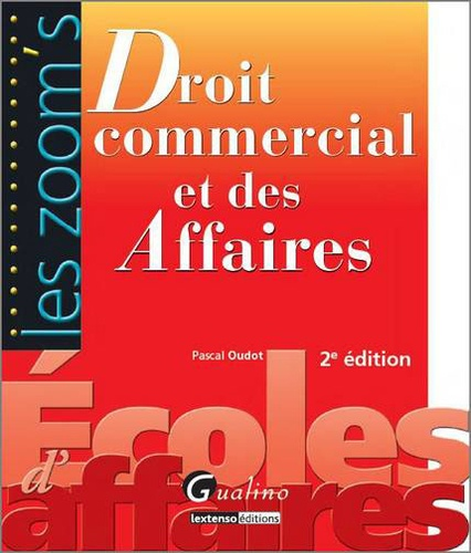 Pascal Oudot - Droit commercial et des affaires.