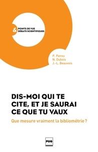 Pascal Pansu et Nicole Dubois - Dis-moi qui te cite, et je saurai ce que tu vaux - Que mesure vraiment la bibliométrie ?.