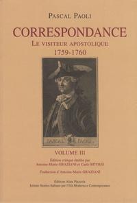 Pascal Paoli - Correspondance - Volume 3, Le visiteur apostolique (1759-1760).