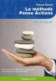 Pascal Parant - La méthode Pense-Actions.