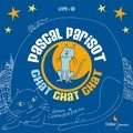 Pascal Parisot - Chat chat chat. 1 CD audio