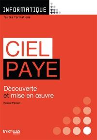 Pascal Parisot - Ciel Paye - Découverte et mise en oeuvre.