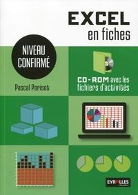 Pascal Parisot - Excel en fiches - Niveau confirmé. 1 Cédérom