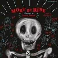 Pascal Parisot et Charles Berberian - Mort de rire. 1 CD audio