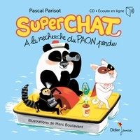 Pascal Parisot et Marc Boutavant - Superchat - A la recherche de paon perdu.