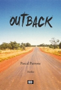 Pascal Parrone - Outback - Thriller.