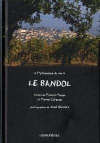 Pascal Pèrier et Pierre Citerne - Le Bandol.
