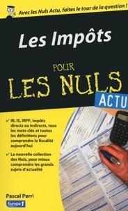 Pascal Perri - Les impôts pour les nuls.
