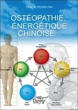 Pascal Pesselon - Ostéopathie, énergétique chinoise....
