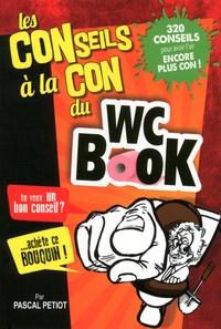 Pascal Petiot - WC Book conseils à la con.