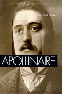 Pascal Pia - Apollinaire.