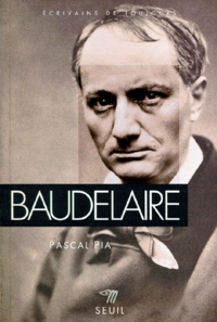 Pascal Pia - Baudelaire.