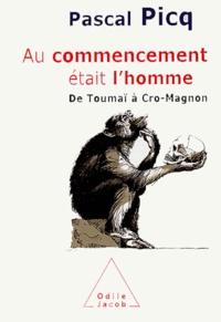 Au commencement était l'homme- De Toumaï à Cro-Magnon - Pascal Picq | Showmesound.org