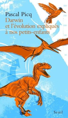 Darwin et l'évolution expliquée à nos petits-enfants