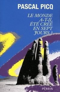 Pascal Picq - Le monde a-t-il été créé en sept jours ?.