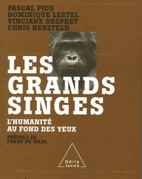 Pascal Picq et Dominique Lestel - Les grands singes - L'humanité au fond des yeux.